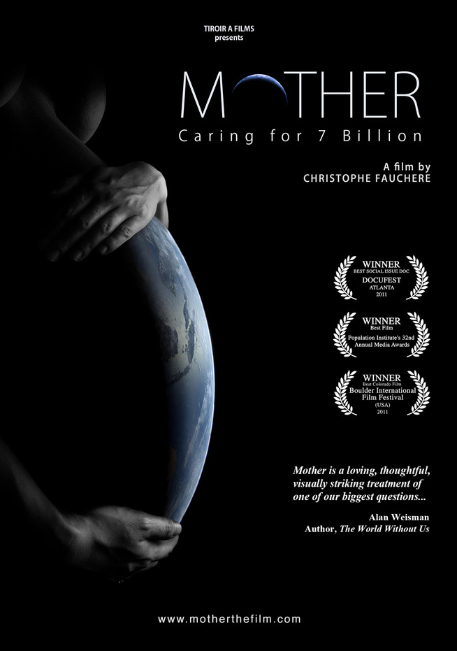 Mother: Caring for 7 billion - Selected at 26 festivals with 3 awards. Broadcasted in 10 countries.
