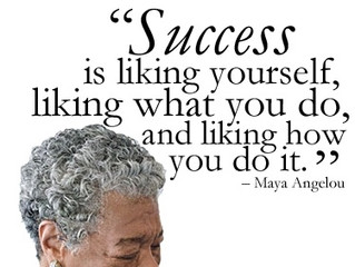 Success by Maya Angelou
