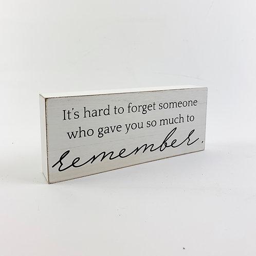 "Wood Plaque ""Remember"""