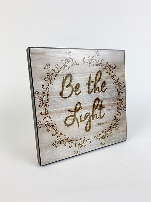 "Square Print ""Be the Light"""