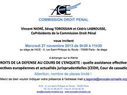 Intervention lors de la Commission pénale de l'ACE sur le thème des droits de la défense au cour