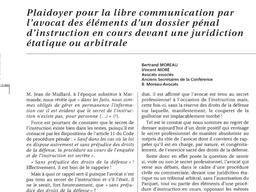 Plaidoyer pour la libre communication par l'avocat des éléments d'un dossier pénal d'ins