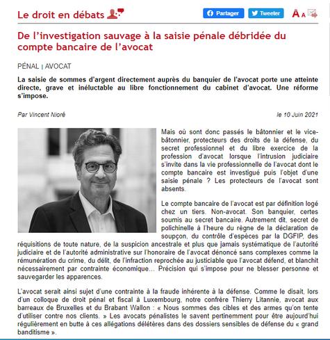 De l'investigation sauvage à la saisie pénale débridée du compte bancaire de l'avocat, Dalloz