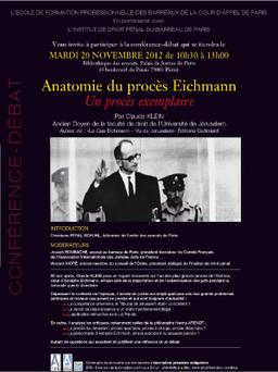 """Intervention au colloque de l'Institut de Droit Pénal """"Anatomie du procès Eichmann, un proc"""