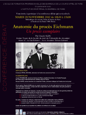 "Intervention au colloque de l'Institut de Droit Pénal ""Anatomie du procès Eichmann, un proc"