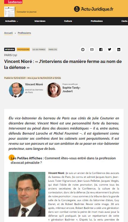 « J'interviens de manière ferme au nom de la défense », Interview de Vincent Nioré, Actu-juridique