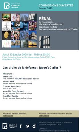 """Les droits de la défense : jusqu'où aller ?"", Bibliothèque de l'Ordre"