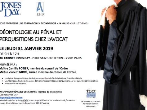 """Formation """"Déontologie au pénal et Perquisitions chez l'avocat"""", cabinet Jones Day"""