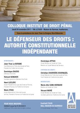 """Intervention au colloque de l'Institut de Droit Pénal """"Le défenseur des droits  autorité :"""