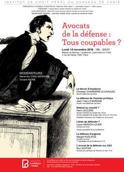 """Organisation et modération du colloque de l'Institut de Droit pénal du Barreau de Paris """"Av"""