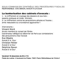 Commission ouverte fiscal et douanier : La bunkerisation des cabinets d'avocats, Palais de Justi