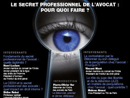 "Colloque ""Le secret professionnel de l'avocat : pour quoi faire ?"" Maison du Barreau"