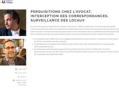 """Animation de l'atelier """"Perquisitions chez l'avocat"""", Convention Nationale des Avocats"""
