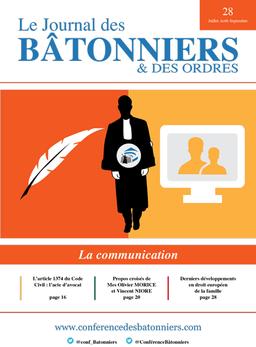 Propos croisés Olivier Morice et Vincent Nioré — Le Journal des Bâtonniers, juillet-août-septembre 2