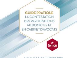 Publication par le CNB de la 2ème édition du Guide pratique de la contestation des perquisitions