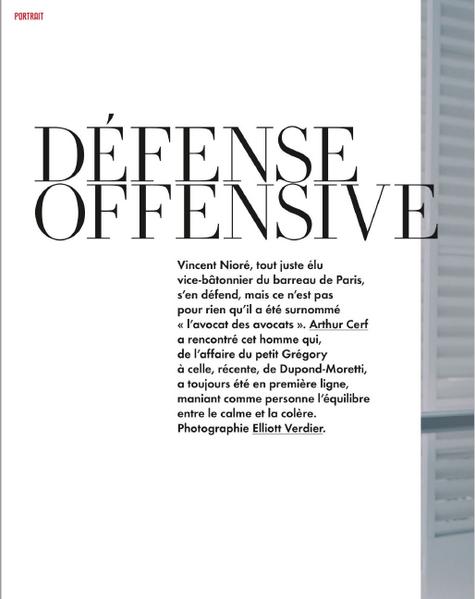 """""""Défense offensive"""", Portrait de Vincent Nioré, Vanity Fair février 2021"""
