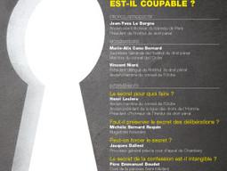 """Intervention au colloque de l'Institut de Droit Pénal : """"Le secret est-il coupable?"""","""