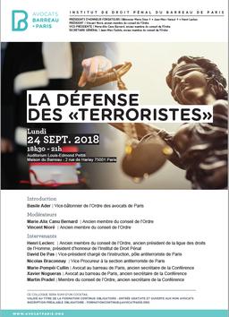 """Colloque de l'Institut de Droit Pénal du Barreau de Paris, La défense des """"terroristes"""""""