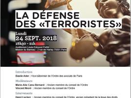 """Colloque de l'Institut de Droit Pénal du Barreau de Paris, La défense des """"terroristes&quot"""