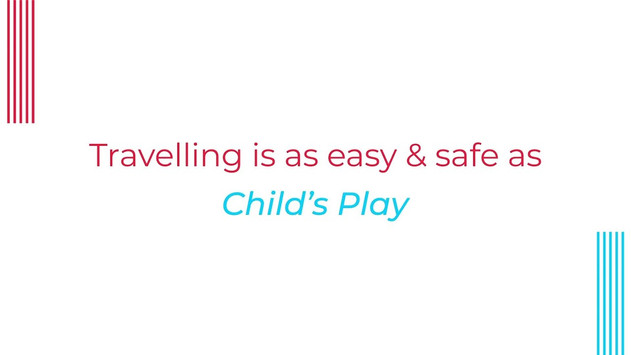 Malaysia Airports - Travelling is Child's Play