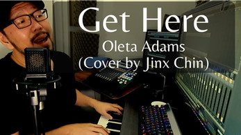 Get Here - Oleta Adams (Cover by Jinx Chin)