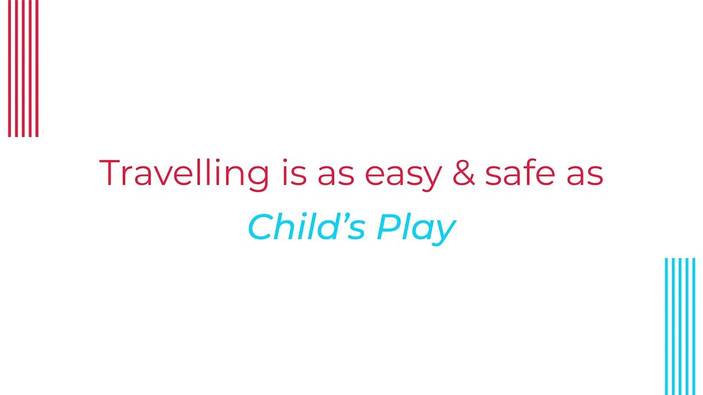 Malaysia Airports - Travelling is as easy and safe as Child's Play