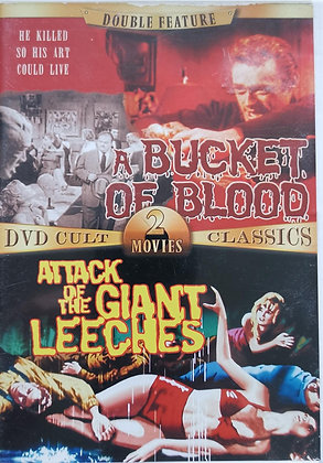 Bucket of Blood / Attack of the Giant Leeches