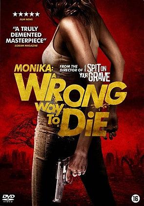 Monika - A Wrong Way To Die