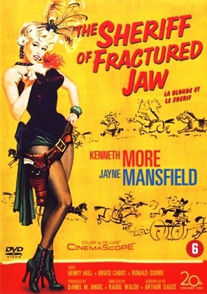 Sheriff of Fractured Jaw, the