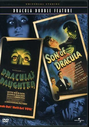 Dracula's Daughter / Son of Dracula