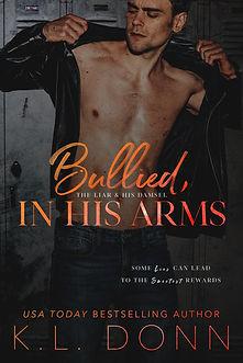 Bullied, In His Arms ebook.jpg