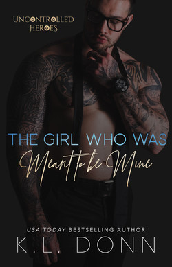 The Girl Who Was Meant To Be Mine ecover