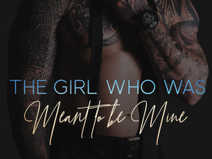 The Girl who was Meant to be Mine excerpt