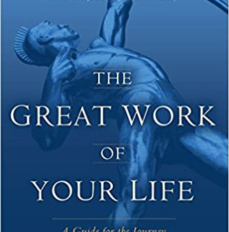 Book of the Month: The Great Work of Your Life by Stephen Cope
