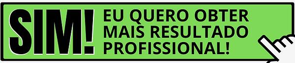 SIM-EU-QUERO-OBTER-MAIS-RESULTADO-PROFIS