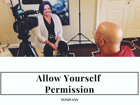 Allow Yourself Permission