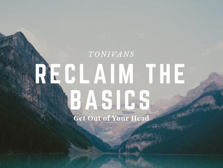 Reclaim The Basics