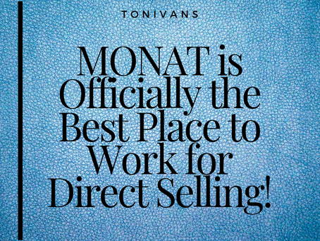 MONAT IS OFFICIALLY THE BEST PLACE TO WORK FOR DIRECT SELLING