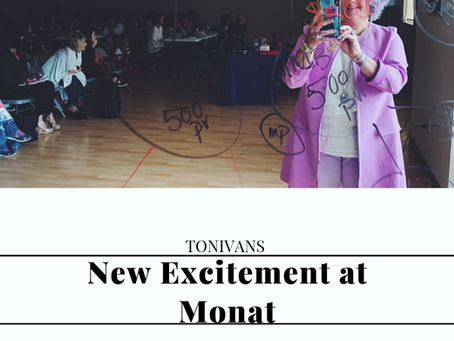 New Excitement at Monat