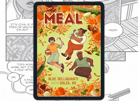FCG Reads: MEAL by Blue Delliquanti with Soleil Ho (2018)