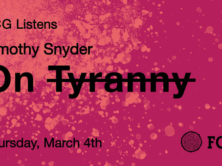 FCG Listens: On Tyranny by Timothy Snyder