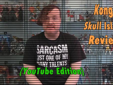 Kaiju no Kami Reviews - Kong: Skull Island (2017) YouTube Edition