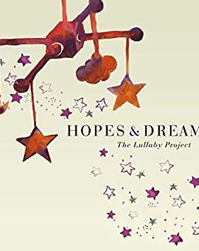 Hopes and Dreams (The Lullaby Project)
