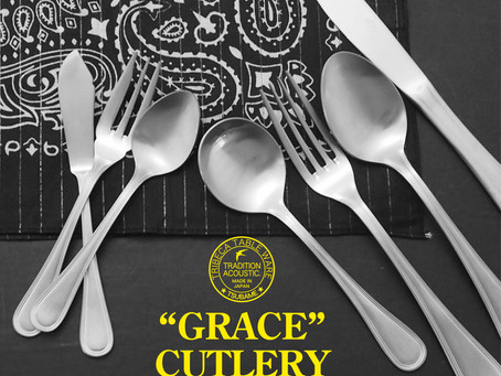 【 Restock! 】GRACE  CUTLERY / これからの時期に最高の逸品かと