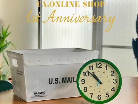 TA. ONLINE SHOP 1st Anniversary