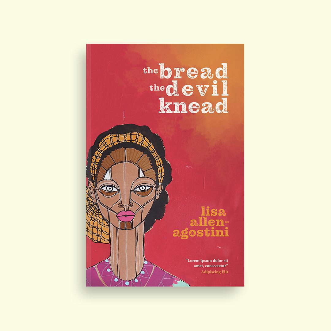 The Bread the Devil Knead by Lisa Allen-Agostini
