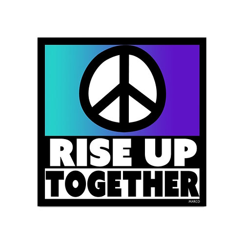 Rise Up Together Sticker