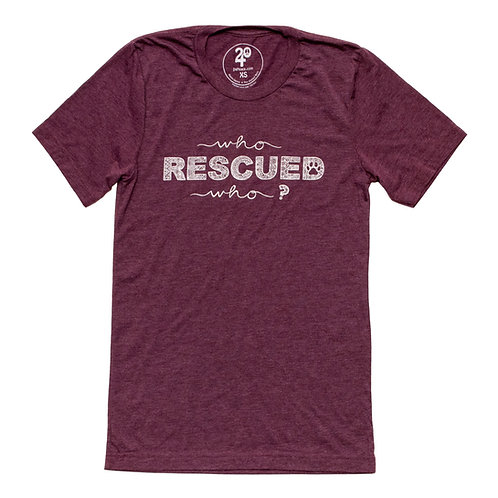 Unisex Who Rescued Who Tee