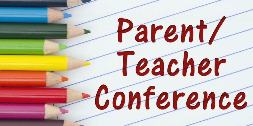Parent Teacher Conference (Both Sites)