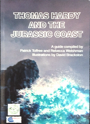 Thomas Hardy and the Jurassic Coast - A Guide